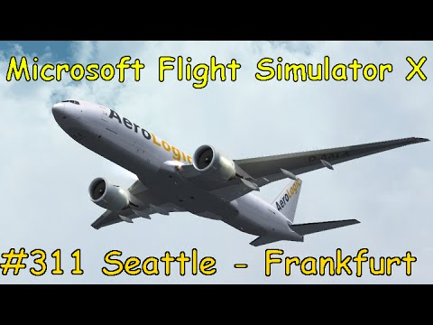 Let's Play Microsoft Flight Simulator X Teil 311 Seattle - F