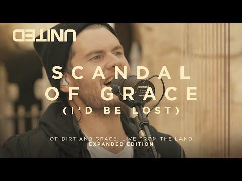 Hillsong United - Scandal Of Grace