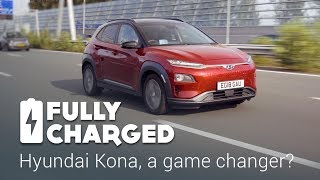 Hyundai Kona, a game changer? | Fully Charged