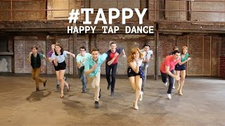 Happy Tap Dance #TAPPY - Pharrell Williams