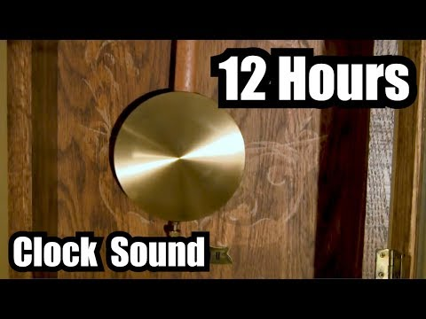 GRANDFATHER CLOCK SOUND EFFECT = 12 HOURS of TIC TOC PENDULUM ✪ SOUND OF CLOCK NOISE