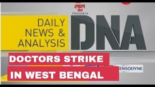 DNA analysis of Doctors strike in West Bengal