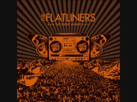 The Flatliners - These Words Are Like Bullets