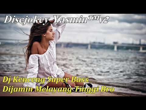 download lagu Dj Super Bass Kenceng Breakbeat Remix Paling Mantab 2017 gratis