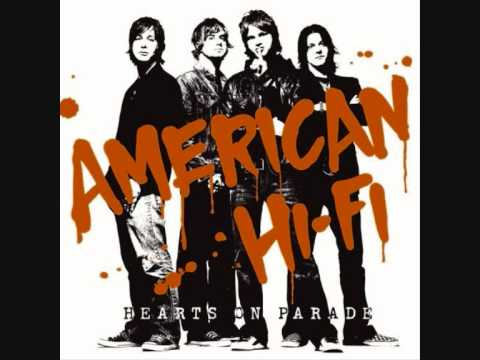 American Hi-fi - Baby Come Home