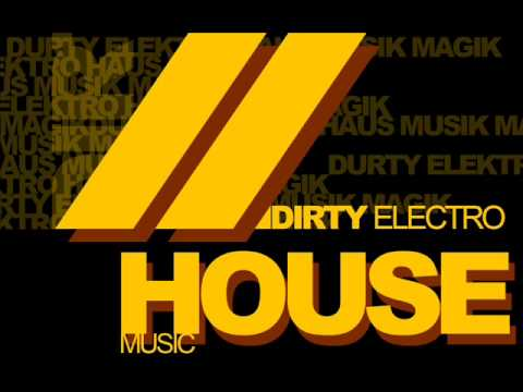 DIRTY ELECTRO HOUSE - AFROJACK THIEF