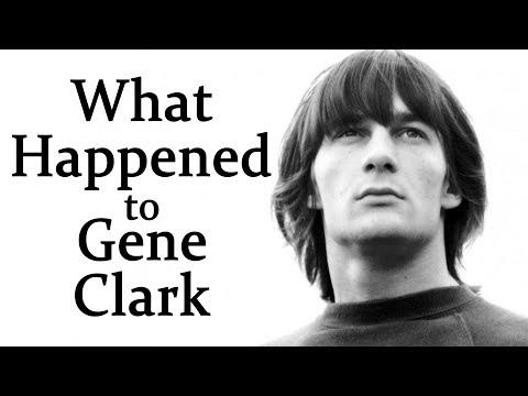 What happened to GENE CLARK?