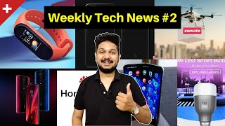 Weekly Tech News #2 - Redmi K20 pro in India, Redmi with 64MP Camera, Mi LED Bulb, Mi band 4 release