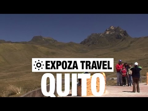 Quito Vacation Travel Video Guide