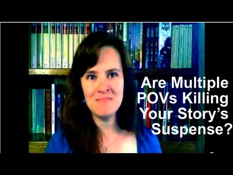 Are Your Multiple POVs Killing Your Story's Suspense?