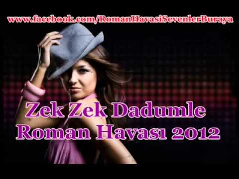 Roman Havası 'umuthıncal'zek Zek Dadumle video
