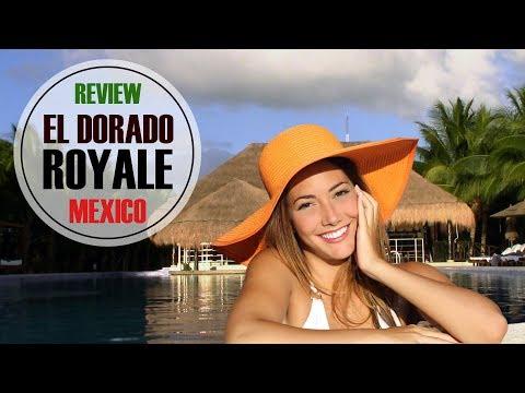 El Dorado Royale (2018-19) 🌴 Resort Review, Riviera Maya, Mexico