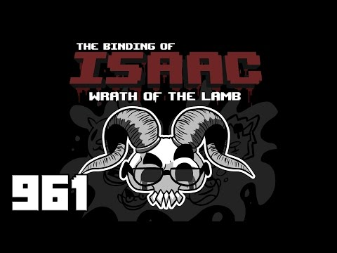 Let's Play - The Binding of Isaac - Episode 961 [Caterpillar]