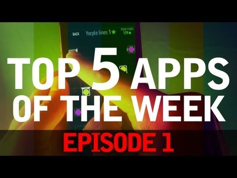 EP: 1 - Top 5 Android Apps of the Week! Browser, Launcher, Music Player and More!