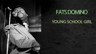 Watch Fats Domino Young School Girl video