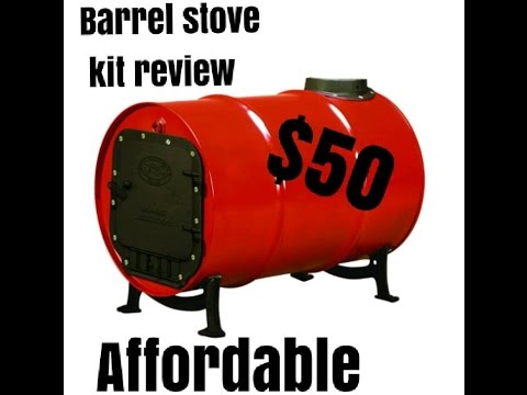 Barrel stove kit review