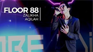 Zalikha & Aqilah - Floor 88 (Convo 2018 - Session 3)