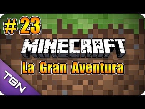 Minecraft La Gran Aventura Capitulo 23 Un día Loco con Amigos HD 720p