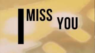 I Miss You Baby - Animation