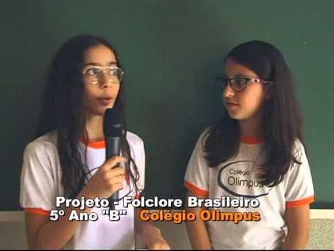 Colégio Olimpus 12 Setembro 2014   Projeto - Folclore Brasileiro