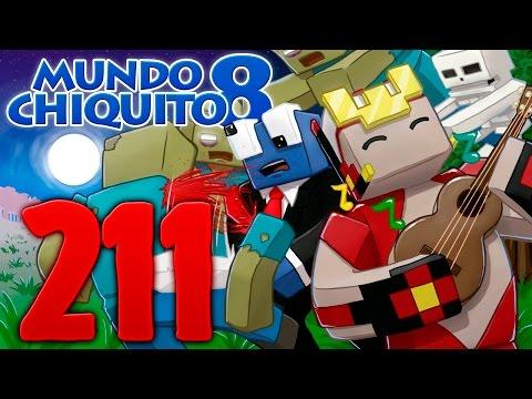 Mundo Chiquito 8 - Ep.211 - EMPUJANDO A TONACHÍN -