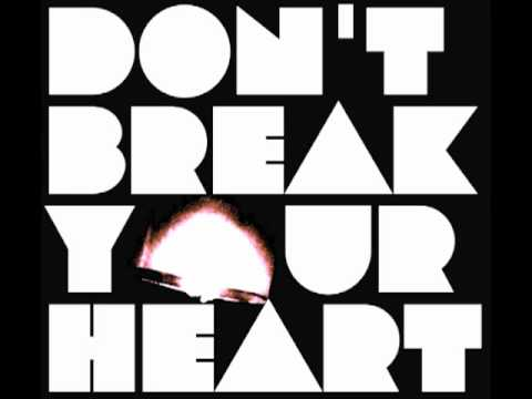 Brock Tyler - Dont Break Your Heart