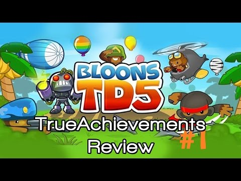 Bloons TD 5 | TrueAchievements Review