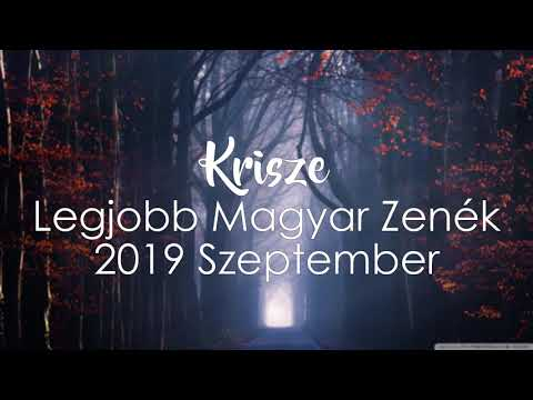 Legjobb Magyar Zenék 2019 Szeptember - Hungarian Music Mix 2019 September by Krisze