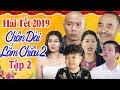 Hài Tết 2019   Chân Dài Lắm Chiêu 2 - Tập 2   Phim Hài Tết Mới Nhất 2019 - Cười Vỡ Bụng thumbnail