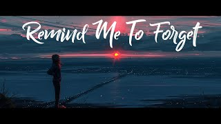 Kygo Remind Me To Forget Ft Miguel Sub Español