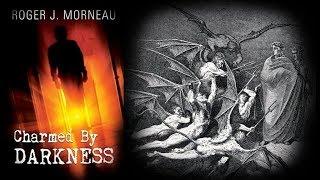 Demons are Fallen Angels - Roger J. Morneau testimony
