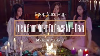 Dreamcatcher - It's  A Good Night To Chase Me - Good Night & Chase Me Mash-Up Demo By Song Jang Mi