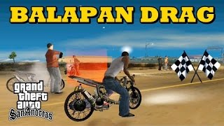 Kisah Balapan Liar Motor Drag - GTA San Andreas Dyom