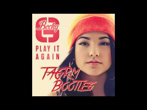 Becky G - Play It Again (TAGRM Remix)
