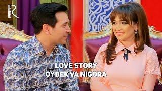 Love story - Oybek va Nigora   Ойбек ва Нигора