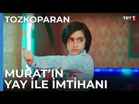 Murat'ın Yay İle İmtihanı - Tozkoparan 19. Bölüm