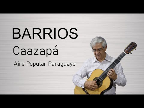 Барриос Мангоре Агустин - Aire Popular Paraquayo (Caazapa)