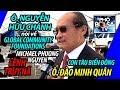 Ô. Nguyễn Hữu Chánh nói về ô. Đào Minh Quân, Con Tàu Biển Đông, hội từ thiện...