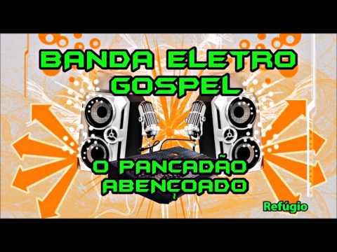 O Batidão Abençoado - Banda Eletro Gospel