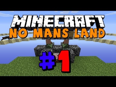 Minecraft: No Mans land Ep.1 - This looks promising -__-