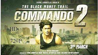 Download Commando 2 official Trailer 720ᴴᴰ|| vidyut Jammwal || HD 2017 Bollywood India Company 3Gp Mp4