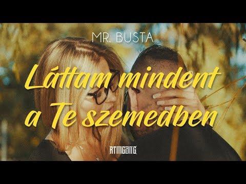 Mr.Busta - Láttam Mindent A Te Szemedben  | Official Music Video |