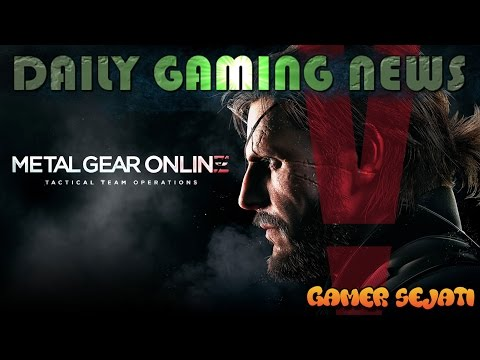 #95.METAL GEAR ONLINE - NEW UPDATES !!! - Daily Gaming News Indonesia -