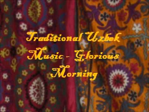 Traditional Uzbek Music - Glorious Morning