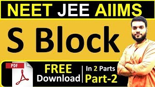 S Block Part 2  NEET JEE AIIMS  Full theory in 2 s