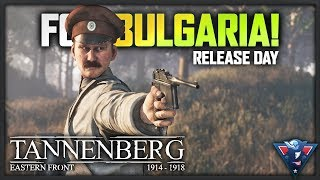FOR BULGARIA! | Tannenberg Gameplay (Release Day)