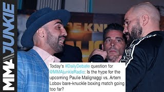 Daily Debate: Is the hype for Paulie Malignaggi vs  Artem Lobov BKFC match going too far?