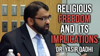 Religious Freedom and its Implications - Harvard University ~ Dr. Yasir Qadhi | 1st May 2014