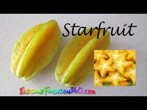 How to Cut/Eat Star fruit(Carambola) and Facts Health Benefits of Star Fruit