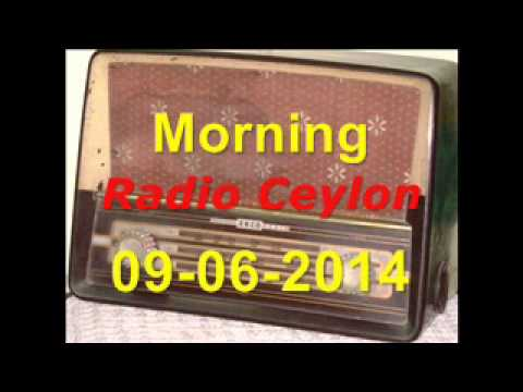 Radio Ceylon 09-06-2014~Monday Morning~02 Purani Filmon Ka Sangeet...